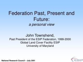 Federation Past, Present and Future: a personal view