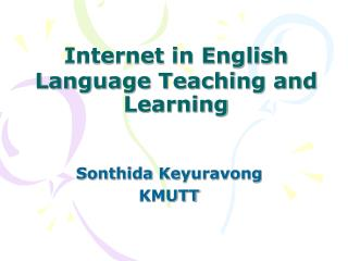 Internet in English Language Teaching and Learning