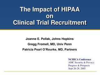 The Impact of HIPAA  on  Clinical Trial Recruitment