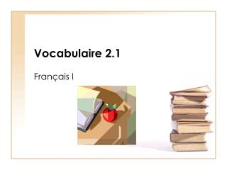Vocabulaire 2.1