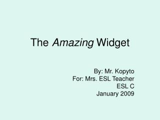 The  Amazing  Widget