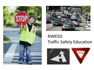NWESD  Traffic Safety Education