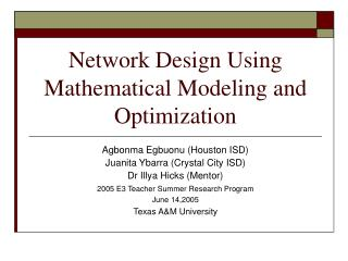 Network Design Using Mathematical Modeling and Optimization