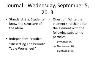 Journal - Wednesday, September 5, 2013