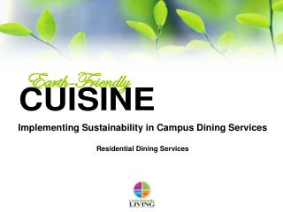 Implementing Sustainability in Campus Dining Services Residential Dining Services