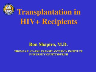 Transplantation in  HIV+ Recipients
