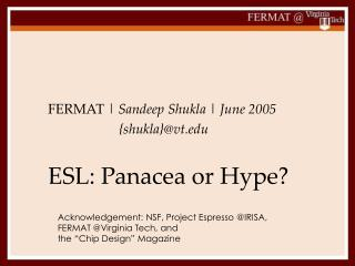 ESL: Panacea or Hype?