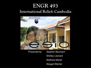 ENGR 493 International Relief: Cambodia