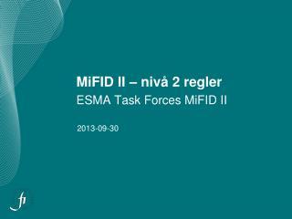 MiFID II – nivå 2 regler