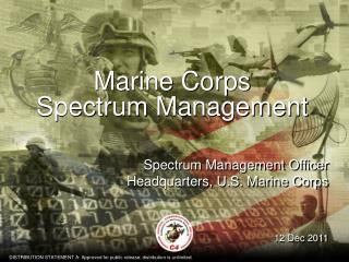 Marine Corps  Spectrum Management
