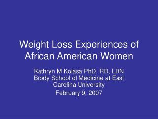 Weight Loss Experiences of African American Women