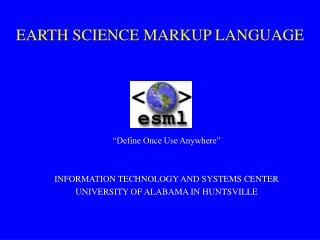 EARTH SCIENCE MARKUP LANGUAGE