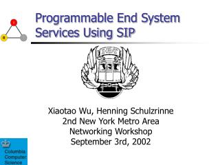 Programmable End System Services Using SIP