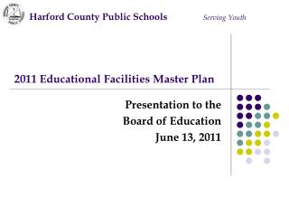 2011 Educational Facilities Master Plan