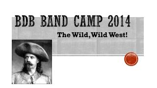 Bdb  Band camp 2014