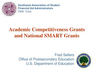 Academic Competitiveness Grants and National SMART Grants