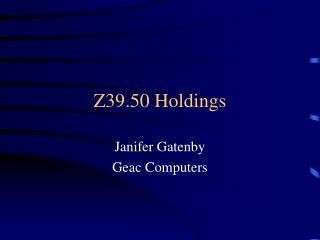 Z39.50 Holdings