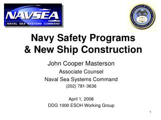 Navy Safety Programs & New Ship Construction