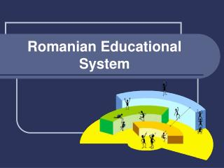 Romanian Educational System
