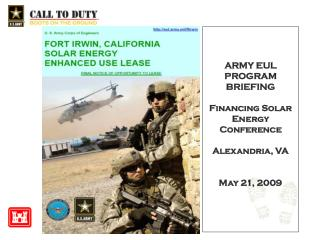 ARMY EUL PROGRAM BRIEFING Financing Solar Energy Conference  Alexandria, VA May 21, 2009