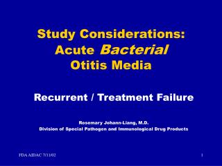 Study Considerations: Acute Bacterial  Otitis Media