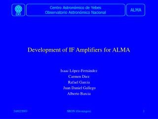 Development of IF Amplifiers for ALMA