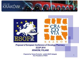 Proposal of European Conference of Oncology Pharmacy   ECOP 2014  KRAKÓW , POLAND