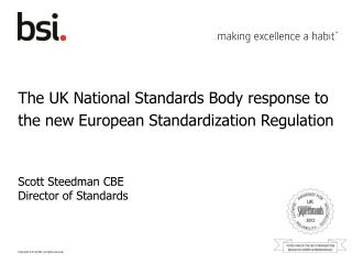 The UK National Standards Body response to the new European Standardization Regulation