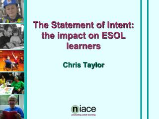 The Statement of Intent: the impact on ESOL learners