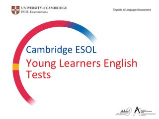 Cambridge ESOL Young Learners English Tests
