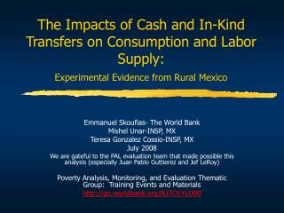 The Impacts of Cash and In-Kind Transfers on Consumption and Labor Supply: Experimental Evidence from Rural Mexico