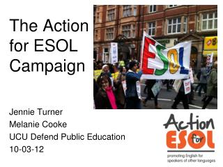 The Action  for ESOL  Campaign