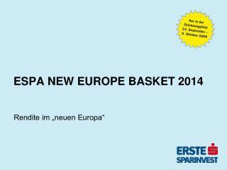 ESPA NEW EUROPE BASKET 2014
