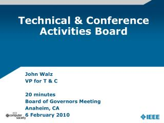 Technical & Conference Activities Board