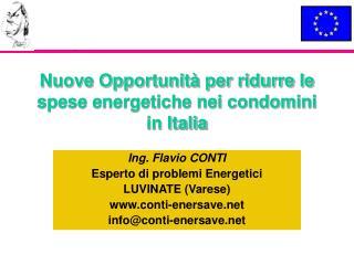Nuove Opportunità per ridurre le spese energetiche nei condomini in Italia