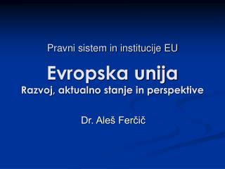 Dr. Aleš Ferčič