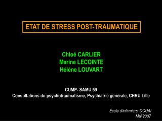 ETAT DE STRESS POST-TRAUMATIQUE