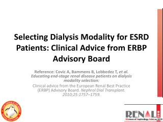 Selecting Dialysis Modality for ESRD Patients: Clinical Advice from ERBP Advisory Board