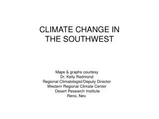 CLIMATE CHANGE IN THE SOUTHWEST