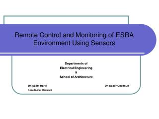 Remote Control and Monitoring of ESRA Environment Using Sensors