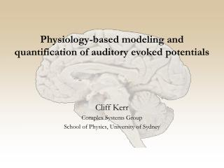Physiology-based modeling and quantification of auditory evoked potentials