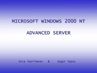 MICROSOFT WINDOWS 2000 NT  ADVANCED SERVER