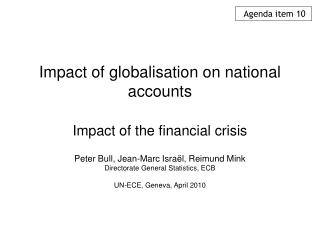 Impact of globalisation on national accounts Impact of the financial crisis
