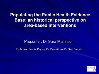 Populating the Public Health Evidence Base: an historical perspective on  area-based interventions