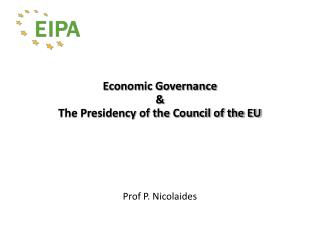 Economic Governance & The Presidency of the Council of the EU