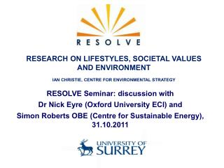 RESOLVE Seminar: discussion with  Dr Nick Eyre (Oxford University ECI) and