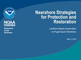 Nearshore Strategies for Protection and Restoration