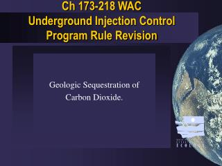 Ch 173-218 WAC  Underground Injection Control Program Rule Revision