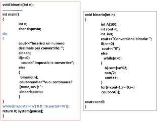 void binario ( int n ); …………………