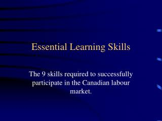 Essential Learning Skills